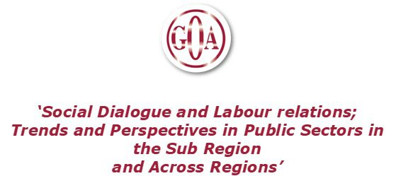 Seminario: Social Dialogue and Labour relations; Trends and Perspectives in Public Sectors in the Sub Region and Across Regions
